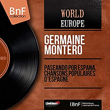 Paseando por España, Chansons Populaires D'Espagne (feat. Salvador Bacarisse y Su Orquesta) [Mono Version]