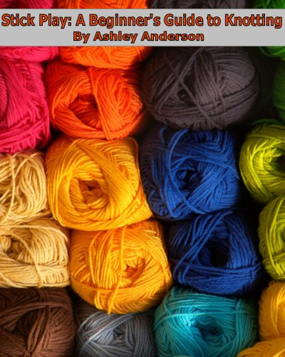 Stick Play: A Beginner's Guide to Knitting (English Edition)