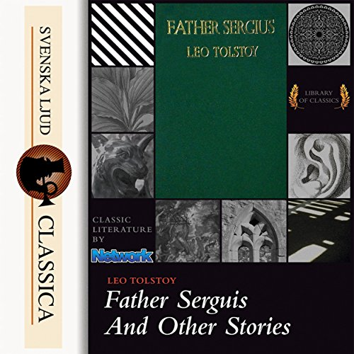 Father Sergius And Other Stories audiobook cover art