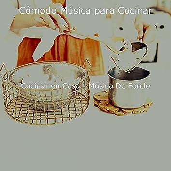 Cocinar en Casa - Musica De Fondo