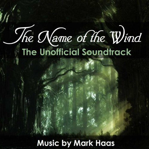The Name of the Wind (Lyrics by Patrick Rothfuss)