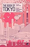 The Book of Tokyo: A City In Short Fiction (Reading the City)