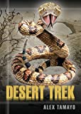 Desert Trek: Horizons Series (Horizons Series Set 1 Book 3) (English Edition)