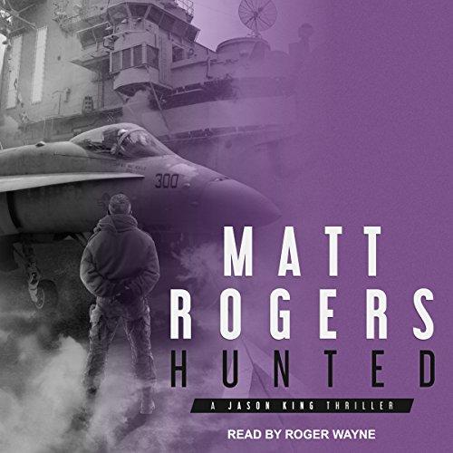 Hunted: A Jason King Thriller, Book 6