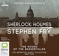 The Hound of the Baskervilles (Sherlock Holmes: The Definitive Collection)