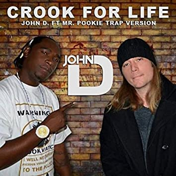 Crook for Life (Trap Version) [feat. Mr. Pookie]