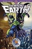 The Wrong Earth, Vol. 1