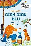Cion Cion Blu (Il battello a vapore. Albo d'oro)