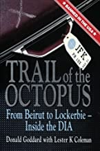 Trail of the Octopus: From Beirut to Lockerbie - Inside the DIA