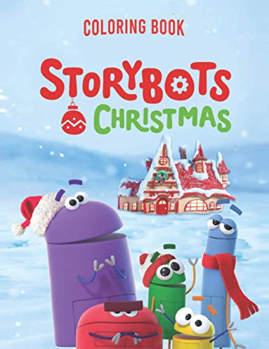 StoryBots christmas Coloring Book: A Fun Kid Workbook Game For Learning, Coloring, Activity Book for Kids: and More!