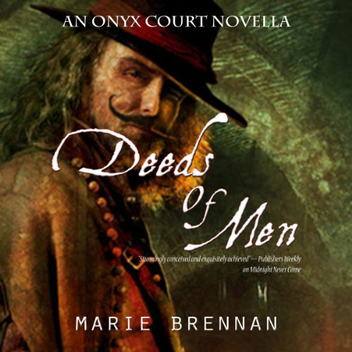 Deeds of Men     Onyx Court, Book 1.5              By:                                                                                                                                 Marie Brennan                               Narrated by:                                                                                                                                 Alex Bloch                      Length: 2 hrs and 16 mins     2 ratings     Overall 3.5