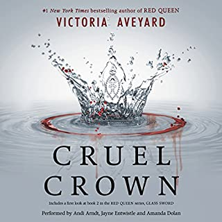 Cruel Crown     The Red Queen Series              Written by:                                                                                                                                 Victoria Aveyard                               Narrated by:                                                                                                                                 Andi Arndt,                                                                                        Jayne Entwistle,                                                                                        Amanda Dolan                      Length: 6 hrs and 26 mins     2 ratings     Overall 3.5