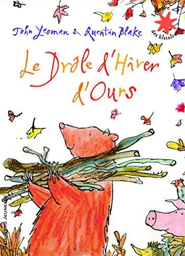 Le Drôle d'Hiver d'Ours - L'heure des histoires - De 3 à 7 ans