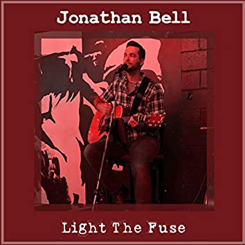 Light the Fuse