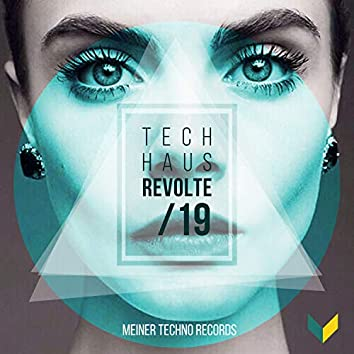 Tech-Haus Revolte 19