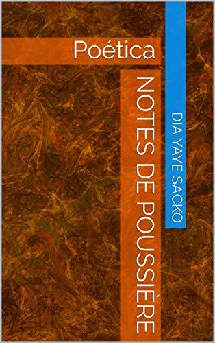 Notes de poussière: Poética (NDPDS20 t. 1) (French Edition)