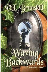 Waving Backwards by V.L. Brunskill (2015-05-01) Paperback