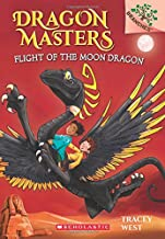 Flight of the Moon Dragon: A Branches Book (Dragon Masters #6)