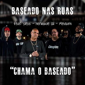 Chama o Baseado (feat. Nexx, Henrique Qi, Meiaum)