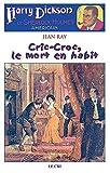 Cric-Croc, le mort en habit: Roman policier (French Edition)