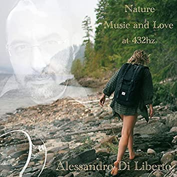 Nature Music and Love at 432hz