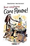 Buon compleanno Cane Puzzone! (Acchiappastorie)