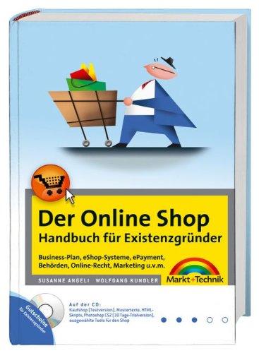 Der Online Shop - Handbuch für Existenzgründer