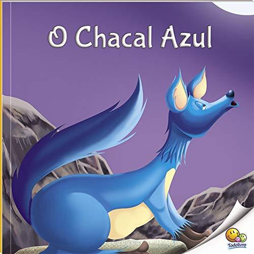 Fábulas que Ensinam: O Chacal Azul (Nível 3 / Paradidáticos Todolivro)
