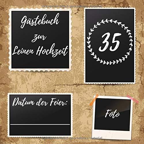 Gästebuch zur Leinen Hochzeit: Erinnerungsbuch zum eintragen von Glückwünschen und Grüßen an...
