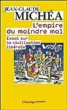 L'Empire du moindre mal. Essai sur la civilisation libérale (Champs Essais t. 956) - Format Kindle - 7,99 €