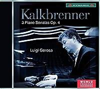 Kalkbrenner: 3 Piano Sonatas, Op.4 by Luigi Gerosa