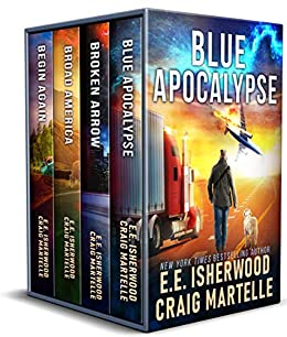 End Days: Complete Series - A Post Apocalyptic Adventure by [E.E. Isherwood, Craig Martelle]