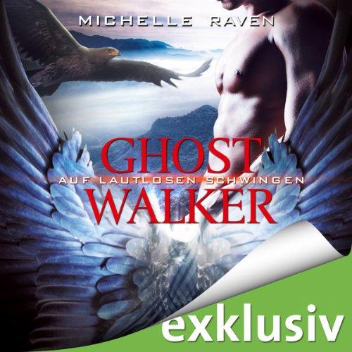 Auf lautlosen Schwingen (Ghostwalker 3) Titelbild