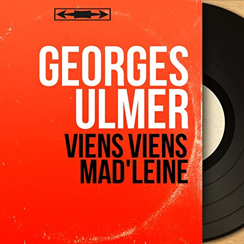 Viens viens Mad'leine (feat. Raymond Le Pers et son orchestre)