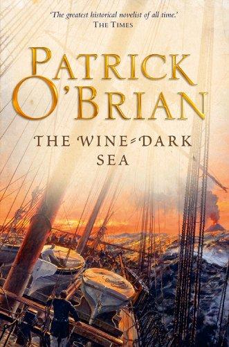 The Wine-Dark Sea (Aubrey/Maturin Series, Book 16) (Aubrey & Maturin series) (English Edition)