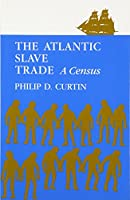 The Atlantic Slave Trade: A Census
