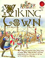 A Viking Town (Spectacular Visual Guides)