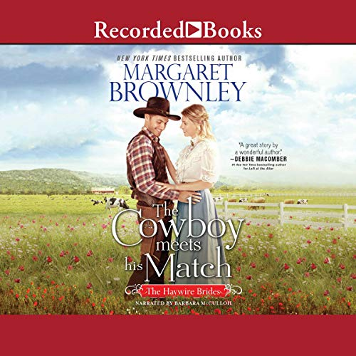 The Cowboy Meets His Match Audiobook By Margaret Brownley cover art