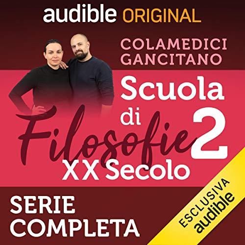 Scuola di filosofie 2. XX secolo. Serie completa audiobook cover art