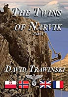 The Twins of Narvik, Part I