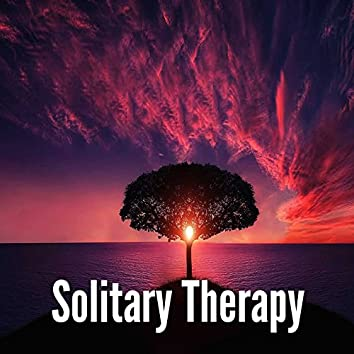 Solitary Therapy