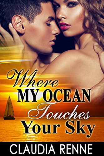Where My Ocean Touches Your Sky (A romance short reads) (English Edition)
