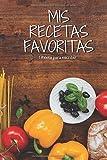 Mis recetas Favoritas: Libro de recetas para llenar - 50 recetas / 100 páginas + Tabla de contenido -15,24 x 22,86 cm
