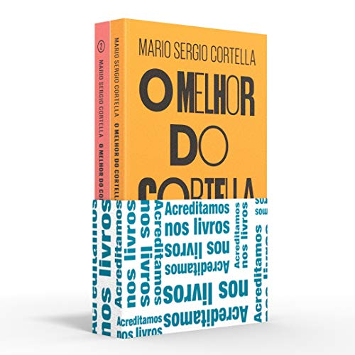 Coletânea O melhor do Cortella - Acreditamos nos livros: O melhor do Cortella #1 e #2
