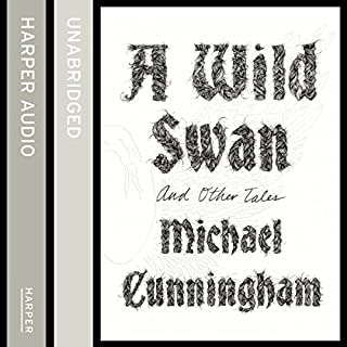 A Wild Swan: And Other Tales                   By:                                                                                                                                 Michael Cunningham                               Narrated by:                                                                                                                                 Lili Taylor,                                                                                        Billy Hough                      Length: 2 hrs and 56 mins     7 ratings     Overall 4.4
