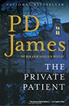 The Private Patient by P.D. James (2009-11-03)
