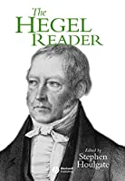 The Hegel Reader (Wiley Blackwell Readers)