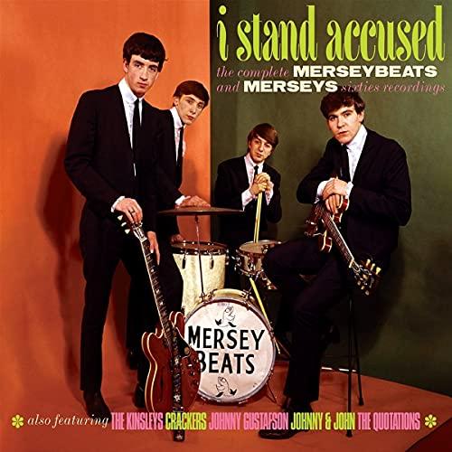 I Stand Accused: Complete Merseybeats & Merseys Sixties Recordings