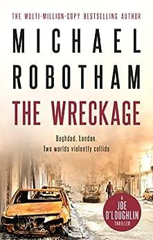 The Wreckage: Joe O'Loughlin Book 5 (Joseph O'Loughlin) by [Michael Robotham]
