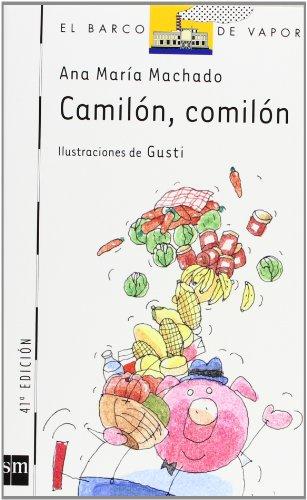 Camilon, comilon/ Camilon, the glutton (El barco de vapor)の詳細を見る